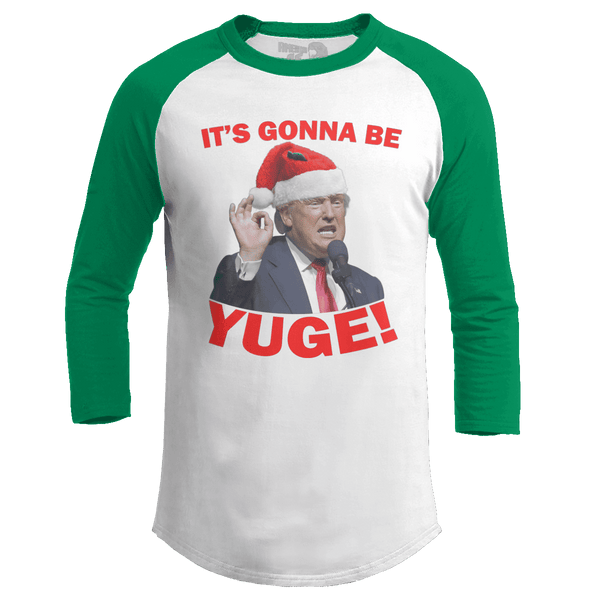 It's Gonna Be Yuge