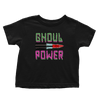 Ghoul Power - Toddlers