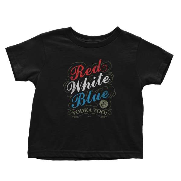 Red White Blue & Vodka - Toddlers