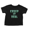 Creep it Real - Toddlers