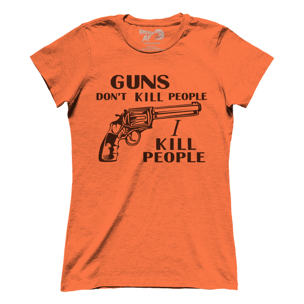 Guns Don't Kill People (Ladies)