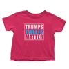 Trump Tweets Matter - Toddlers