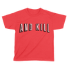 And Kill - Kids