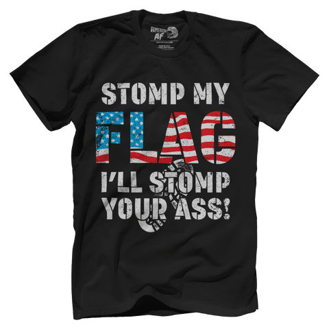 Stomp My Flag? I'll Stomp Your Ass