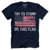 Try to Stomp on this Flag!