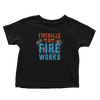Fireballs and Fireworks - Toddlers