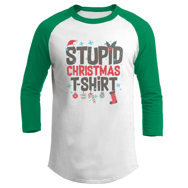 Stupid Christmas Shirt - Kids