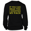 If you can read this, I dropped my pack!