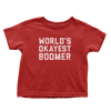 World's Okayest Boomer - Toddlers