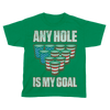 Any Hole is My Goal - Kids