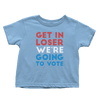 We're Going to Vote - Toddlers