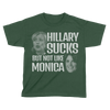 Hillary Sucks, But Not Like Monica - Kids