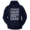 Trump Hair Don't Care (Ladies)