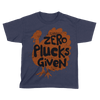 Zero Plucks Given - Kids