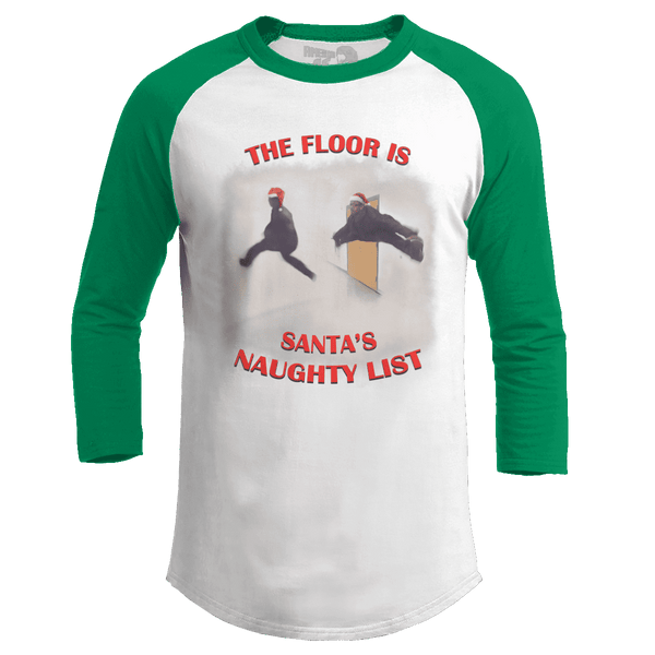 The Floor is Santa's Naughty List - Meme