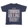 Zombie Killing Shirt - Kids