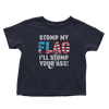 Stomp my flag? I'll stomp your ass - Toddlers