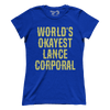 World's Okayest Lance Corporal (Ladies)