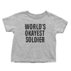 World's Okayest Soldier - Toddlers