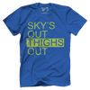 Sky's Out, Thighs Out