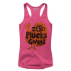 Zero Plucks Given - Ladies