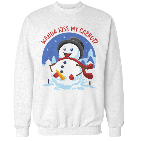 Wanna Kiss My Carrot? Unisex Sweatshirt