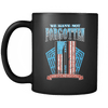 Drinkware We Have Not Forgotten And We Never Will We Have Not Forgotten And We Never Will - Coffee Mug