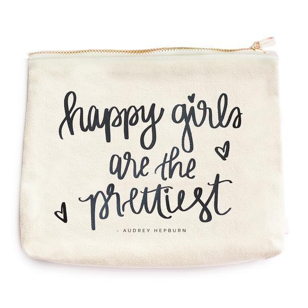 Happy Girls Are The Prettiest Makeup Bag - Estilo Concept Store