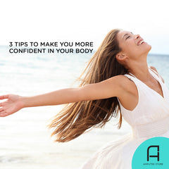 Three tips on how to be more confident in your own body.
