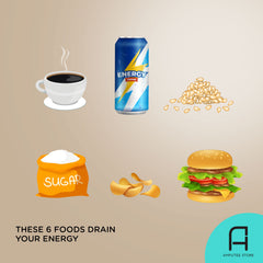 Six foods that drain you of your energy.