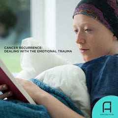 How to deal with the emotional trauma of cancer recurrence.