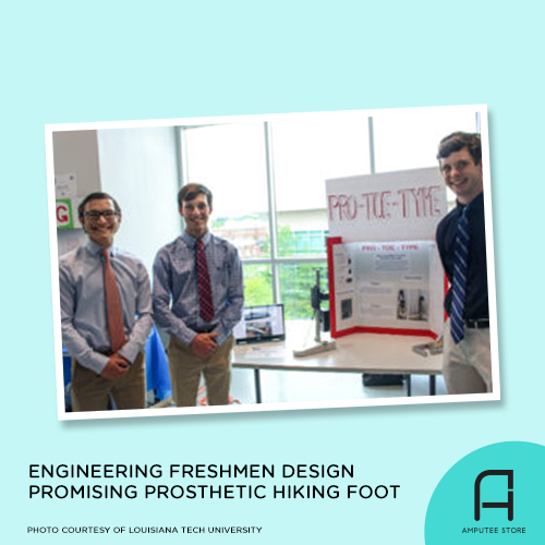 Freshmen engineering students at Louisiana Tech University created a design for a prosthetic hiking foot.