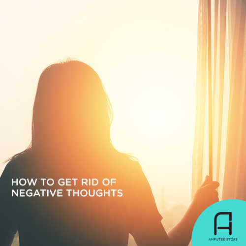 Tips on how to rid yourself of negative thoughts.