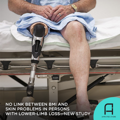A new study didn't find any link between BMI and skin problems in persons with lower-limb loss.