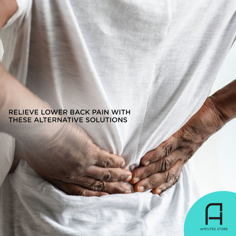 A amputee suffers from lower back pain and wonders if there are alternative solutions to relieve the pain.