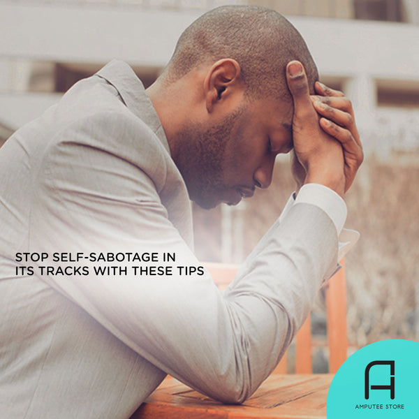 Strategies that can help stop self-sabotage.