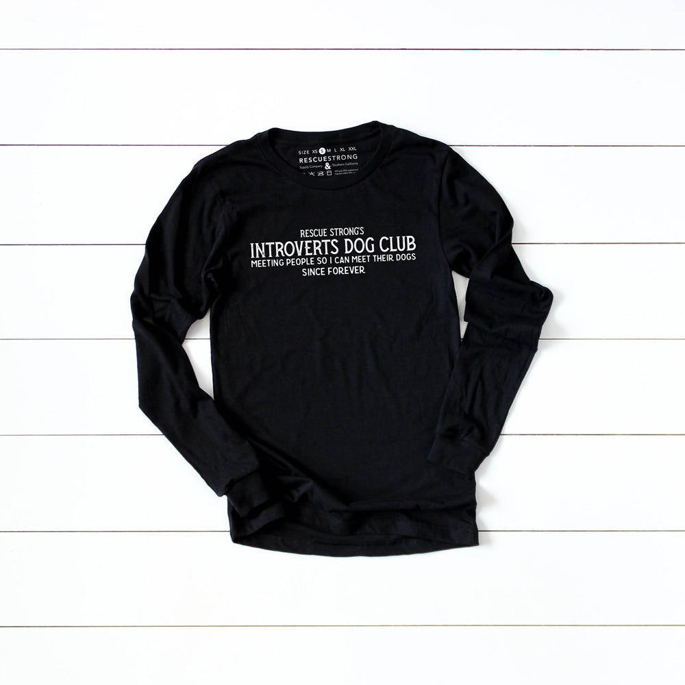 Unisex Introverts Dog Club Long Sleeve Tee | Rescue Strong