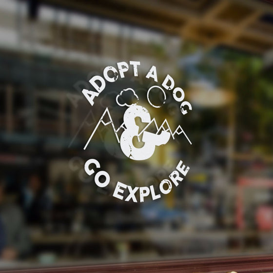 Adopt a Dog and Go Explore Window Sticker - Rescue Strong