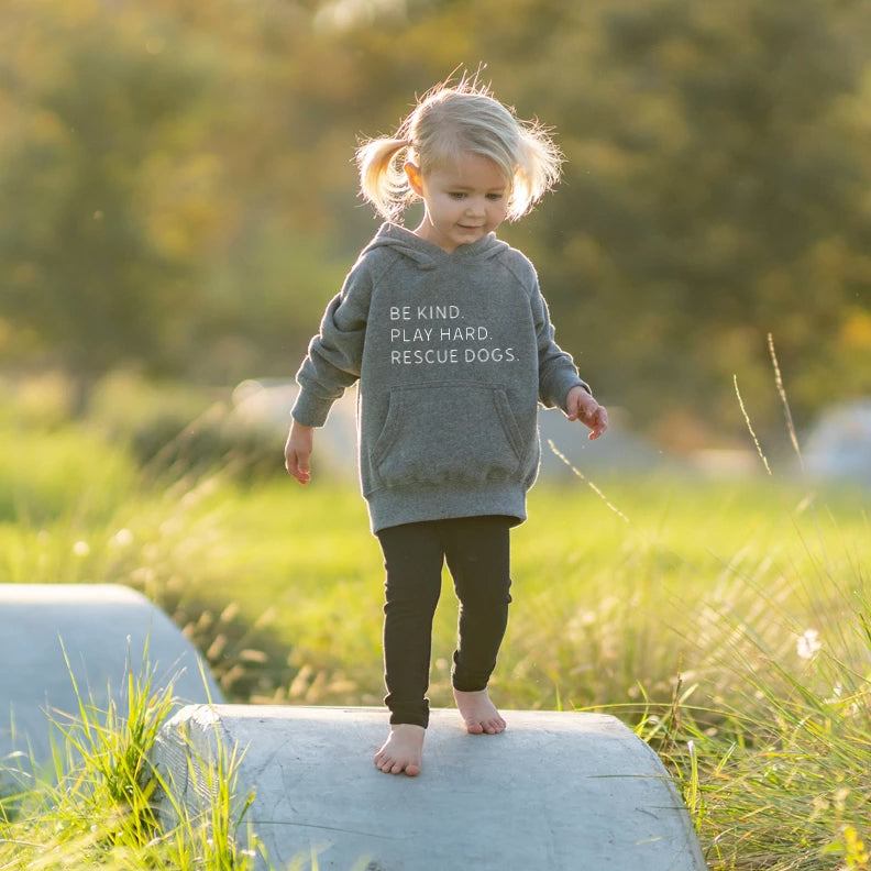 Toddler Be Kind. Play Hard. Rescue Dogs. Hoodie | Rescue Strong