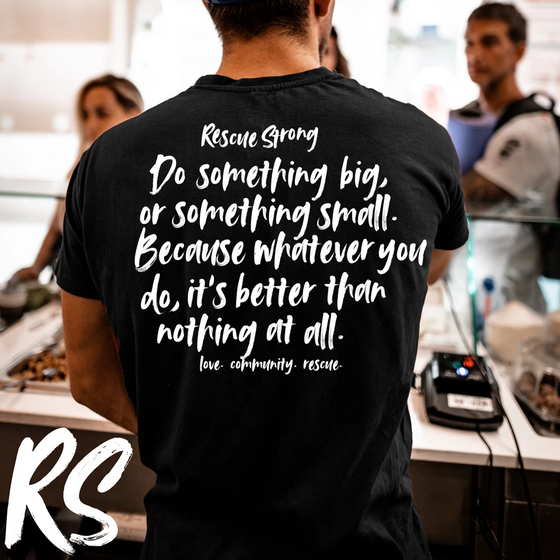 Script Mantra Unisex Tee | Rescue Strong