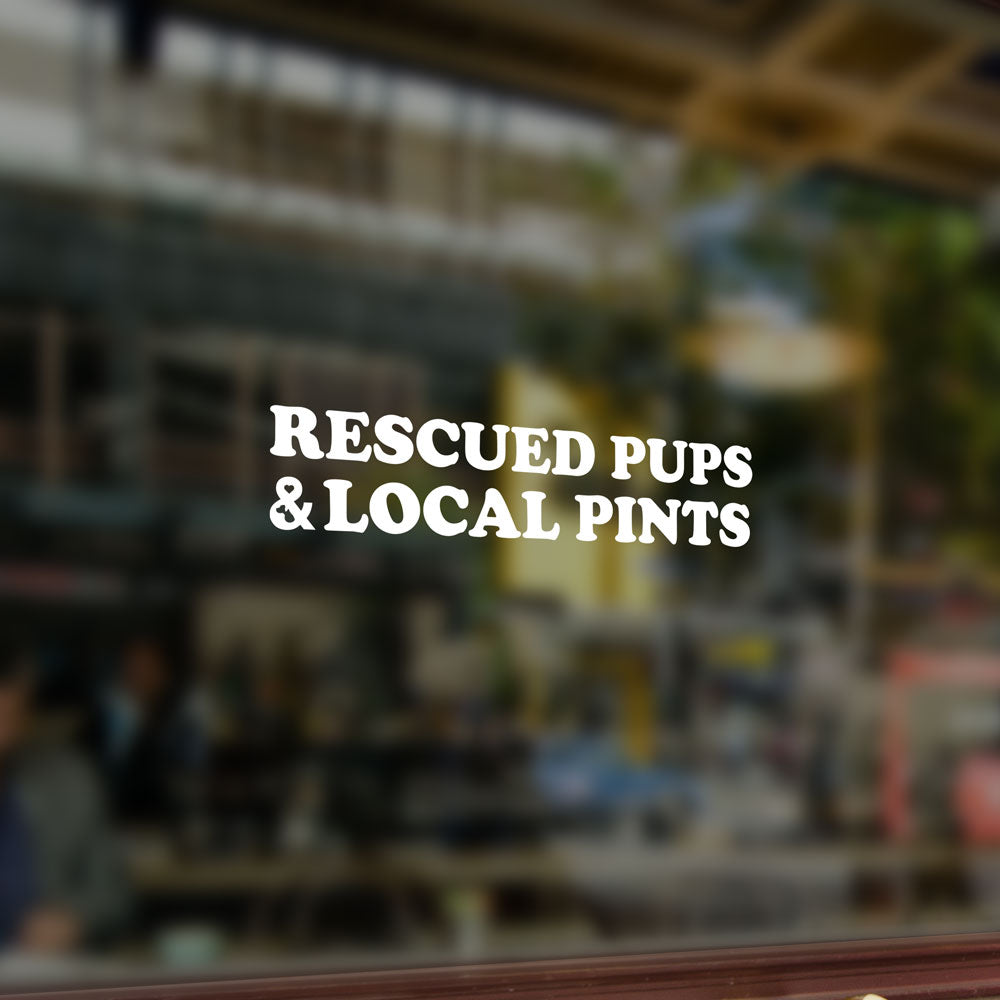 Rescued Pups & Local Pints Window Sticker | Rescue Strong