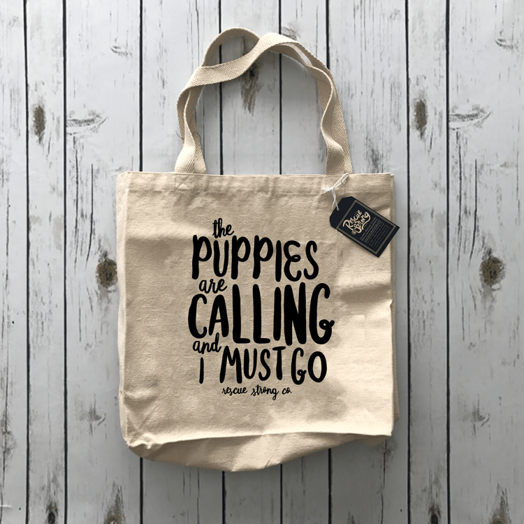 The Puppies Are Calling Tote