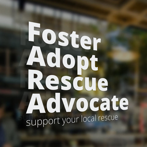 Foster Adopt Rescue Advocate Window Sticker - Rescue Strong