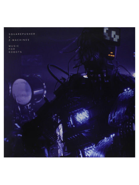Squarepusher X Z-Machines - Music for Robots (2014) [1X VINYL]