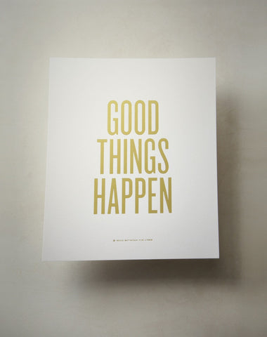 "Read Between the Lines 'Good Things Happen' 8""x10"" Unframed Print"