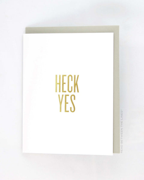 Read Between the Lines 'Heck Yes' Greeting Card