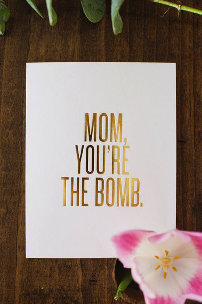 Read Between the Lines 'Mom You're the Bomb' Greeting Card