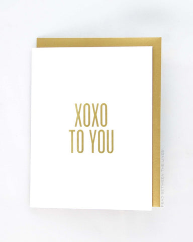 Read Between the Lines 'XOXO to You' Greeting Card