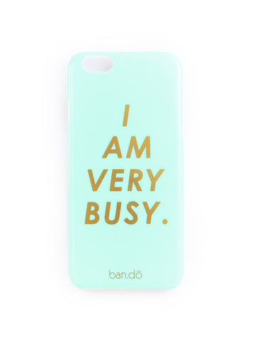 Ban.do Iphone 6 Case - Im Very Busy