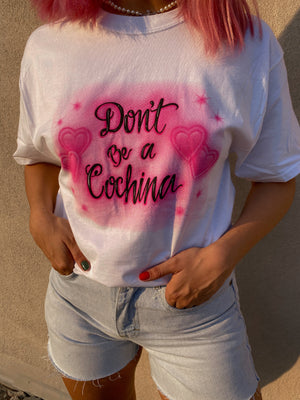 DON'T BE A COCHINA AIRBRUSH // ROSIE HEARTS